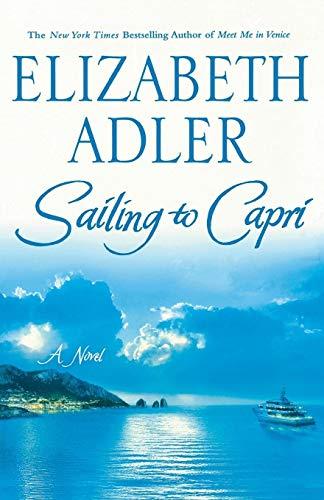 9780312339661: Sailing to Capri: A Novel