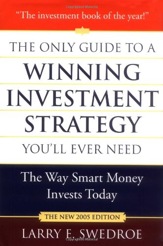 9780312339876: The Only Guide to a Winning Investment Strategy You'll Ever Need: The Way Smart Money Invests Today