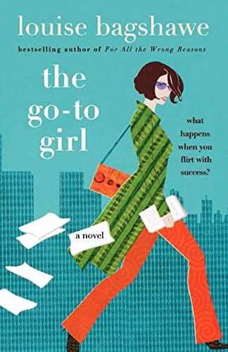 9780312339913: The Go-To Girl: A Novel
