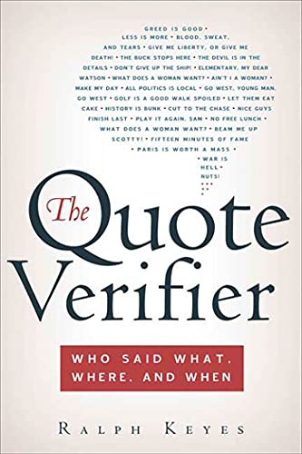 9780312340049: The Quote Verifier: Who Said What, Where, and When