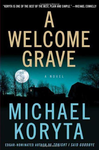 9780312340117: A Welcome Grave (Lincoln Perry)