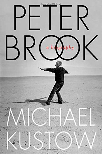 9780312340346: Peter Brook: A Biography