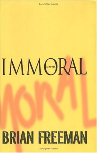 9780312340421: Immoral