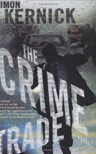 9780312340599: The Crime Trade: A Novel