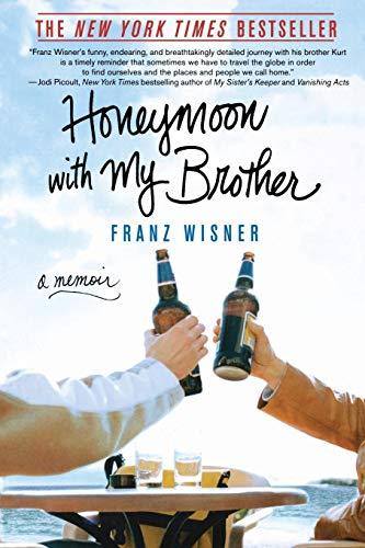 9780312340841: Honeymoon with My Brother: A Memoir