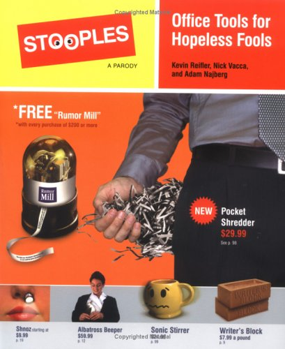Stooples : Office Tools for Hopeless Fools: Nick Vacca; Adam