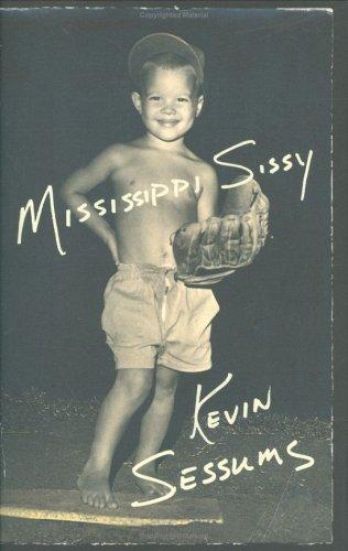 9780312341015: Mississippi Sissy