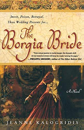 9780312341381: The Borgia Bride: A Novel