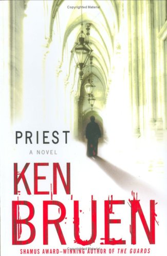 Priest: A Novel (Jack Taylor Series): Bruen, Ken