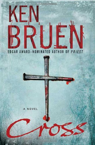 9780312341428: Cross: A Novel (Jack Taylor Series)