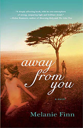 9780312341466: Away from You