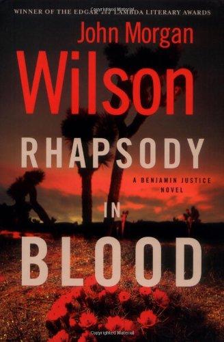 Rhapsody in Blood: A Benjamin Justice Novel: Wilson, John Morgan