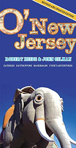 9780312341565: O'New Jersey, Third Edition: Daytripping, Backroads, Eateries, Funky Adventures