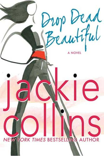 DROP DEAD BEAUTIFUL (SIGNED): Collins, Jackie