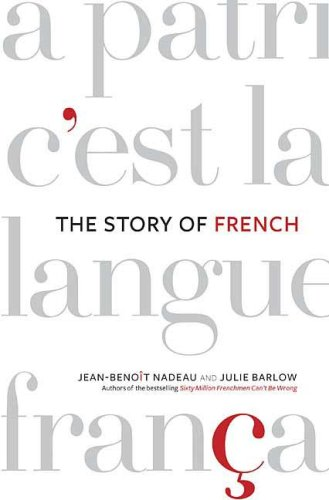 The Story of French: Barlow, Julie, Nadeau,