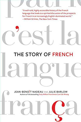 9780312341848: The Story of French