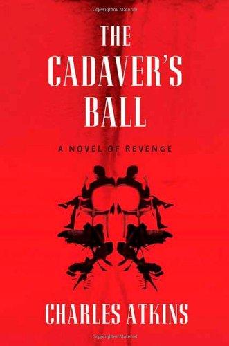 The Cadaver's Ball: Atkins, Charles
