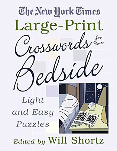9780312342456: The New York Times Large-Print Crosswords for Your Bedside: Light and Easy Puzzles