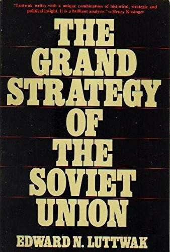 9780312342609: The Grand Strategy of the Soviet Union