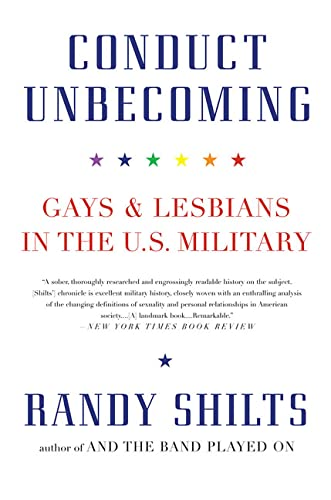 9780312342647: Conduct Unbecoming: Gays and Lesbians in the U.S. Military