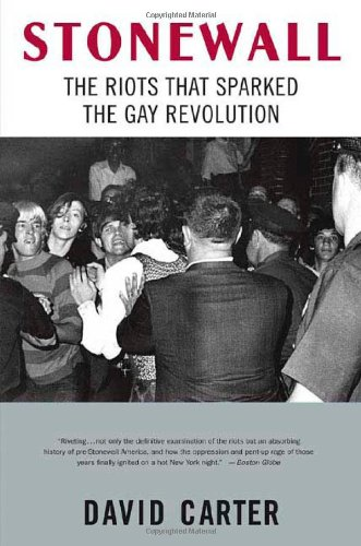 9780312342692: Stonewall: The Riots That Sparked the Gay Revolution