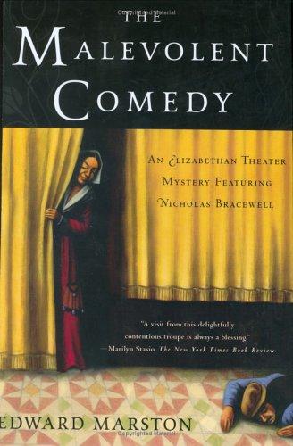 THE MALEVOLENT COMEDY: Marston, Edward