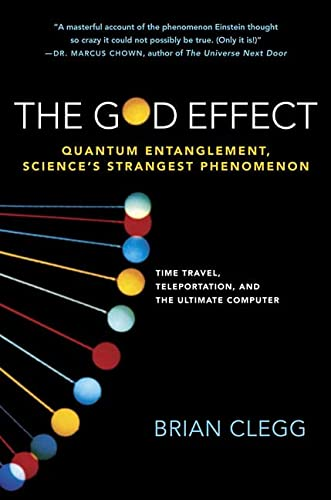 9780312343415: The God Effect: Quantum Entanglement, Science's Strangest Phenomenon