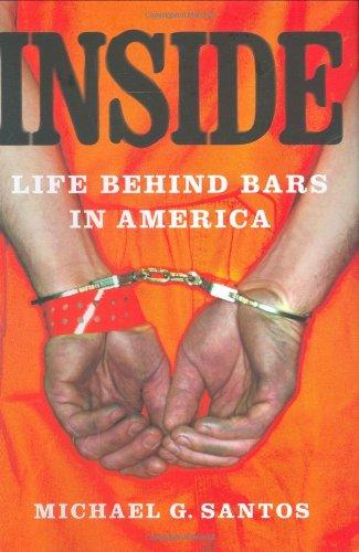 9780312343491: Inside: Life Behind Bars in America