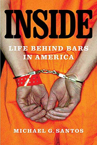 9780312343507: Inside: Life Behind Bars in America