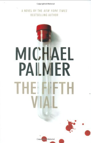 The Fifth Vial: Palmer, Michael