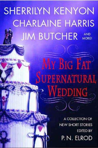 9780312343606: My Big Fat Supernatural Wedding