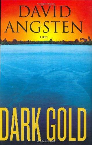 Dark Gold: Angsten, David