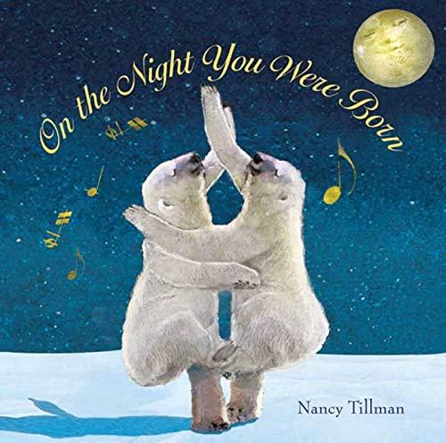 On the Night You Were Born: Tillman, Nancy