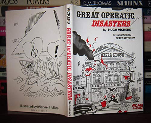 9780312346331: Great Operatic Disasters