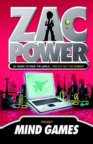 Zac Power #3: Mind Games: 24 Hours: H. I. Larry