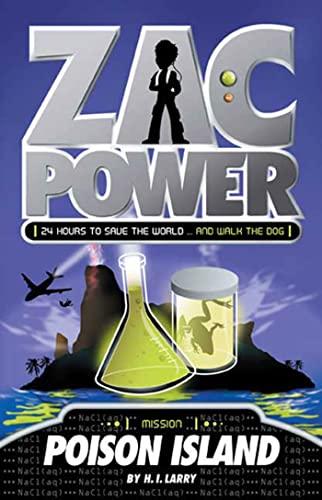 Poison Island (Zac Power #1): H. I. Larry