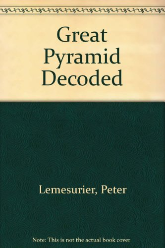 9780312346676: Great Pyramid Decoded
