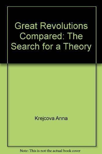 Great revolutions compared: The search for a theory: Krejci, Jaroslav