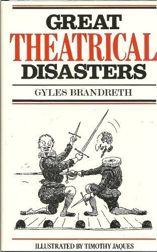 9780312346775: Great Theatrical Disasters