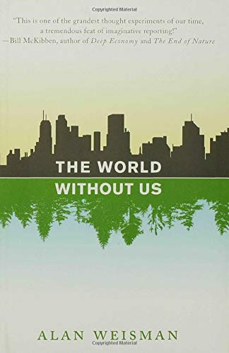 9780312347291: The World Without Us