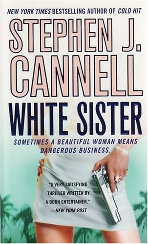 White Sister (A Shane Scully Novel): Stephen J. Cannell