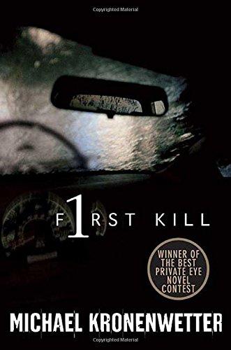 First Kill ***SIGNED***: Michael Kronenwetter