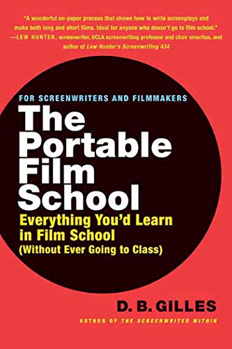 9780312347383: The Portable Film School: Everything You'd Learn in Film School Without Ever Going to Class