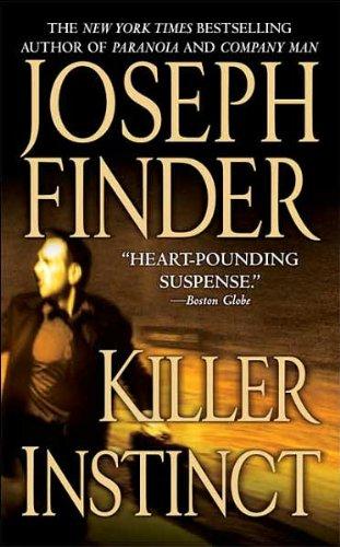 9780312347499: Killer Instinct: A Novel