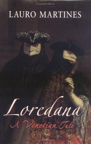 9780312347512: Loredana: A Venetian Tale