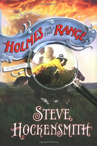 Holmes on the Range ***SIGNED***: Steve Hockensmith