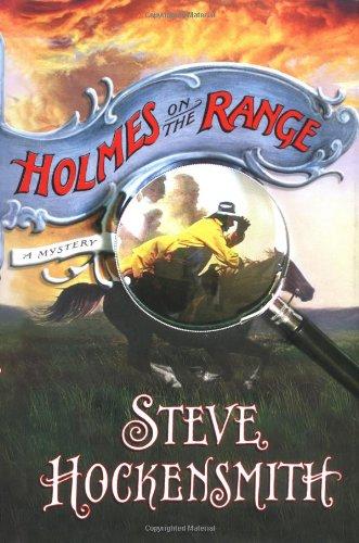 Holmes on the Range: Hockensmith, Steve