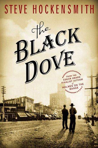9780312347826: The Black Dove: A Holmes on the Range Mystery (Holmes on the Range Mysteries)