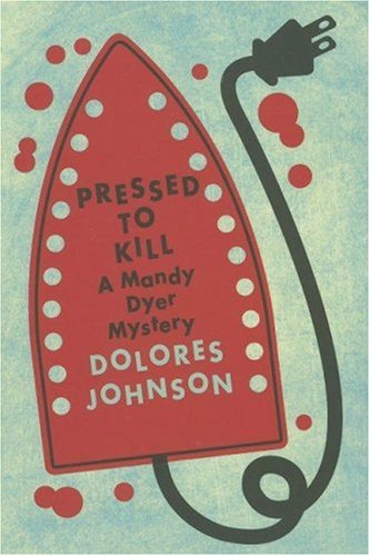 9780312347857: Pressed to Kill: A Mandy Dyer Mystery (Mandy Dyer Mysteries)