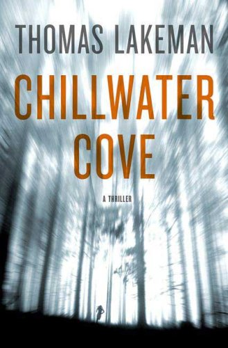 9780312348007: Chillwater Cove (Mike Yeager and Peggy Weaver)